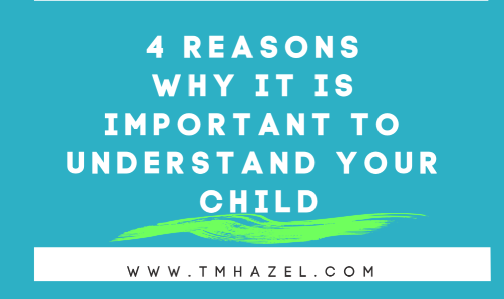 HOW TO UNDERSTAND YOUR CHILD