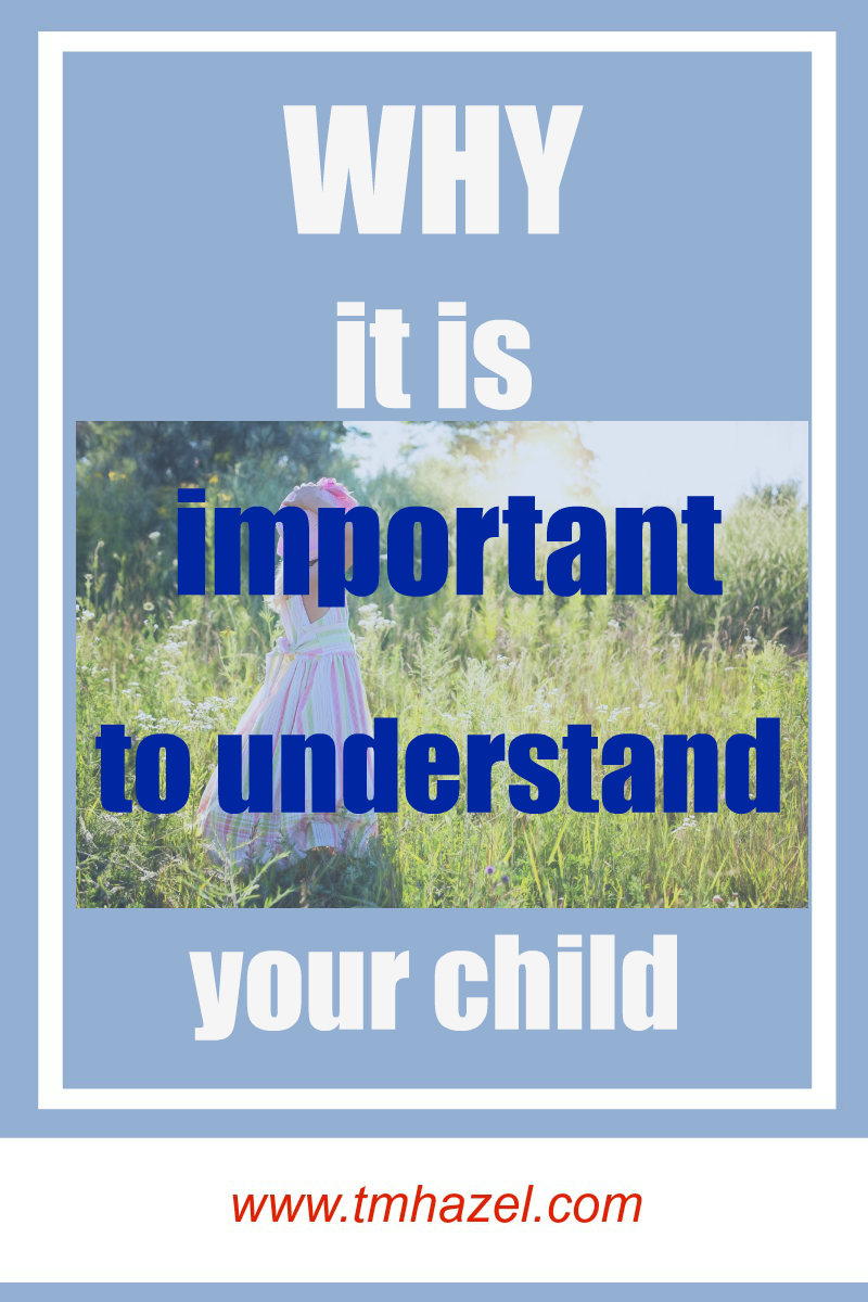 what it is important to understand your child