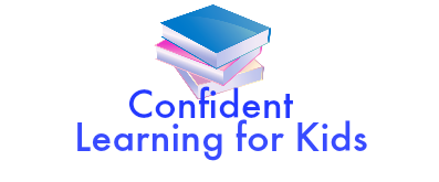 CONFIDENT LEARNING FOR KIDS