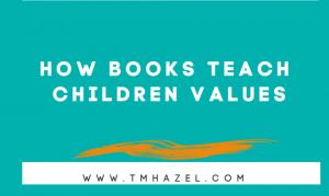 How Books Teach Children Values