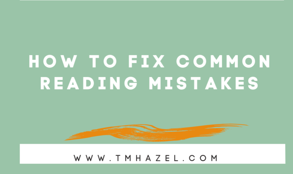 How To Fix Reading Mistakes