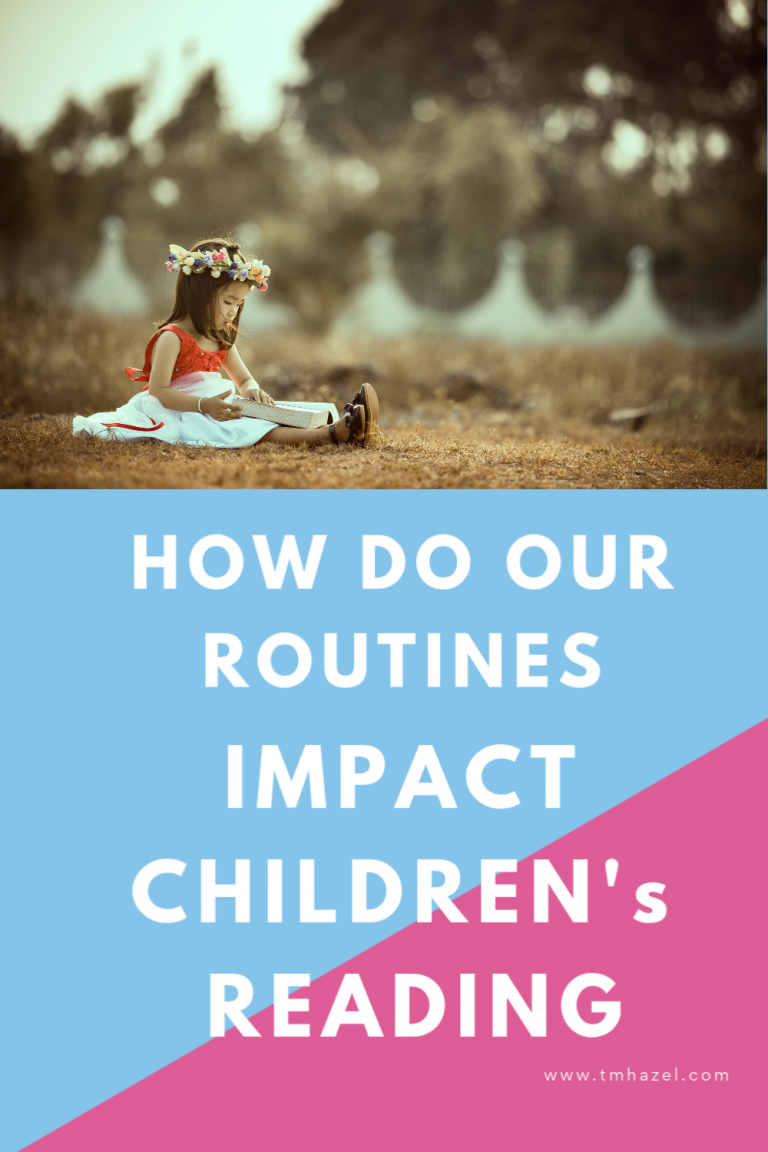 How Do Our Routines Impact Childrenís Reading?