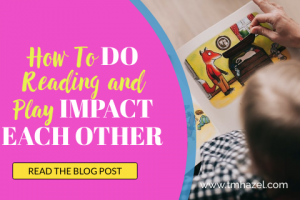How Do Reading and Play Impact Each Other