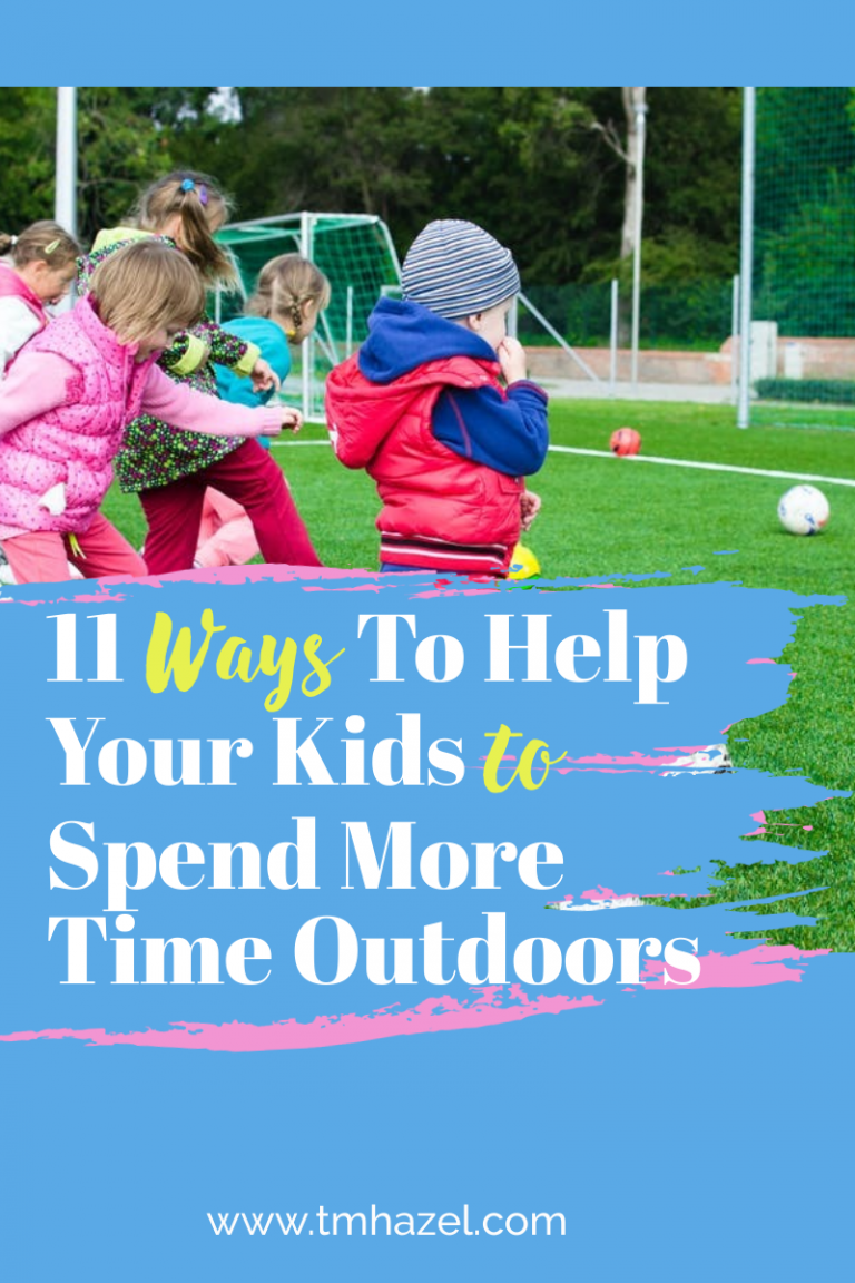11 Ways to Help Your Kids Spend More Time Outdoors